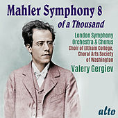 Mahler: Symphony No. 8 – Gergiev, LSO by Various Artists
