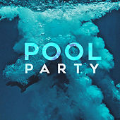 Pool Party van Various Artists
