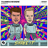 Shake It de Tujamo