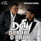Ontem, Hoje e Sempre... von Durval e Davi