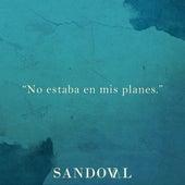 No Estaba en Mis Planes von Sandoval