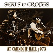 At Carnegie Hall 1973 de Seals and Crofts