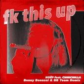 fk this up (feat. CHINCHILLA) (Benny Benassi & BB Team Remix) de Noëp