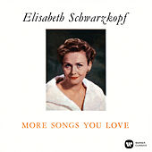 More Songs You Love (The Christmas Album) by Elisabeth Schwarzkopf