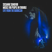 Music For People In Trouble (Live from the Barbican) by Susanne Sundfør