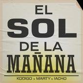 El Sol de la Mañana (feat. Marty y Iacho) by Kodigo