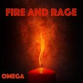 Fire and Rage von Omega