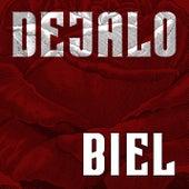 Dejalo by Biel