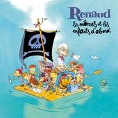 Les mômes et les enfants d'abord von Renaud