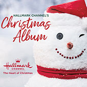 Hallmark Channel's Christmas Album by Various Artists