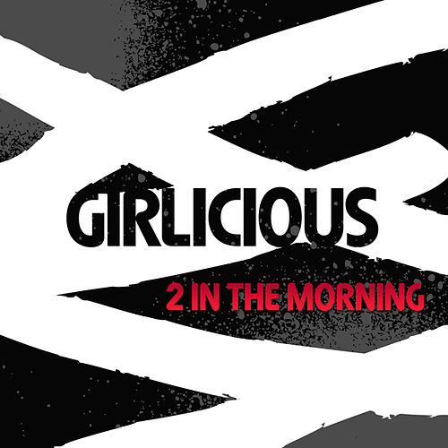2 In The Morning by Girlicious