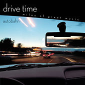 Autobahn [Drive Time] de Various Artists
