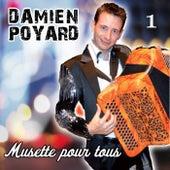 Musette pour tous vol 1 de Damien Poyard