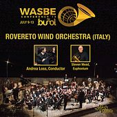 2019 WASBE Conference: Rovereto Wind Orchestra (Live) by Rovereto wind orchestra