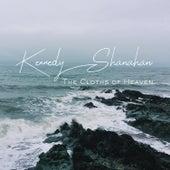 The Cloths of Heaven de Kennedy