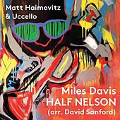 Half Nelson by Matt Haimovitz