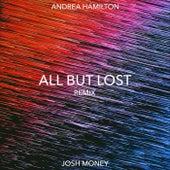 All but Lost (Josh Money Remix) de Andrea Hamilton