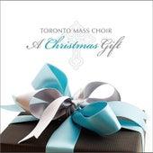 A Christmas Gift by Toronto Mass Choir