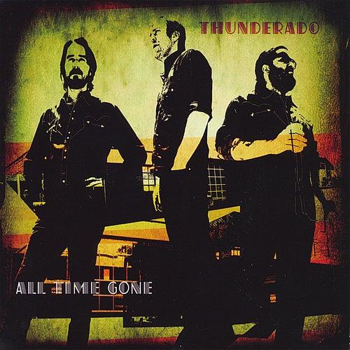 All Time Gone de Thunderado