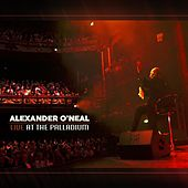Live at the Palladium by Alexander O'Neal