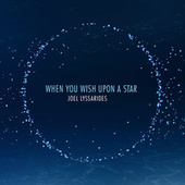 When You Wish Upon a Star (Radio Edit) by Joel Lyssarides
