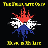 Music is My Life by The Fortunate Ones