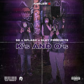 K's and O's by Harlem Spartans