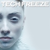 Tech Freeze von Various Artists