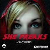 She Freaks by Shape Shifters