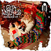 Gift Wrapped II: Snowed In by Various Artists