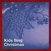 Kids Sing Christmas von Christmas Songs, Christmas Hits Collective, Christmas Party Time