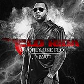 Only One Flo [Part 1] di Flo Rida