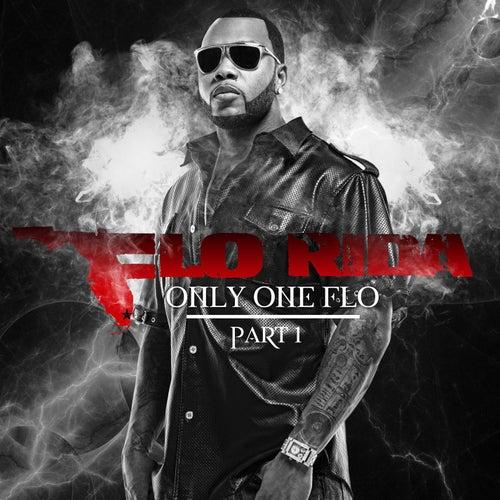Only One Flo [Part 1] von Flo Rida