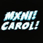 Carol! by Mxni