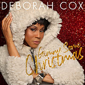 Gimme Gimme Gimme Some Christmas by Deborah Cox