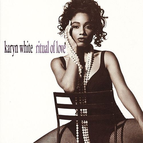 Ritual Of Love by Karyn White