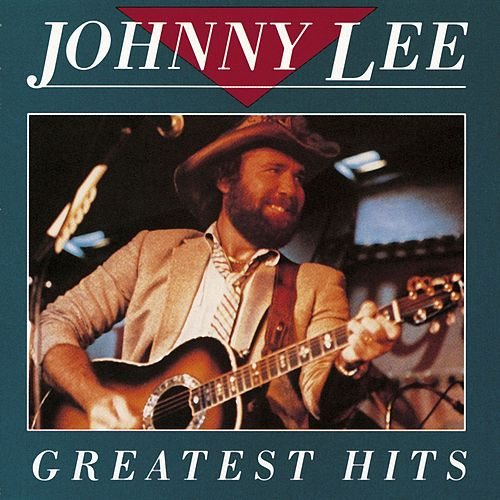 Greatest Hits by Johnny Lee