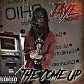 The Come Up von Jaye