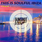 This is Soulful Ibiza, Vol. 1 de Various Artists