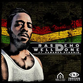 Well Done (feat. Kabaka Pyramid) by Ras Demo