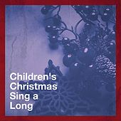 Children's Christmas Sing a Long di Christmas Hits Kids Christmas Party Band
