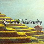 43 Free Your Mind Calm Your Surroundings von massage