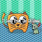 21 Songs from the Childhood by Canciones Infantiles