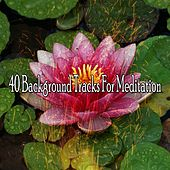 40 Background Tracks for Meditation by Yoga Workout Music (1)