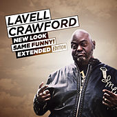 New Look Same Funny! Extended Edition von Lavell Crawford
