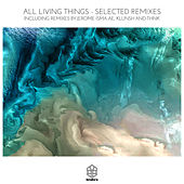 Selected Remixes von All Living Things