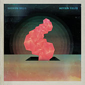 Meyrin Fields by Broken Bells
