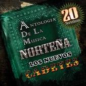 Antologia De La Musica Nortenas by Los Nuevos Cadetes