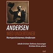 Andersen med undertoner von Jacob Cristian Zethner
