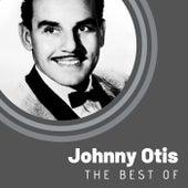 The Best of Johnny Otis de Johnny Otis